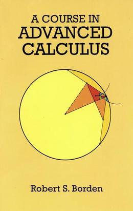 A Course in Advanced Calculus