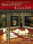 Shooting Gallery: An Art Lover's Mystery
