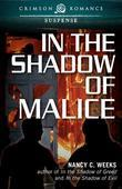In the Shadow of Malice