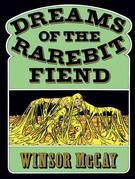 Dreams of the Rarebit Fiend