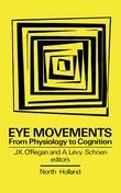 Eye Movements from Physiology to Cognition: Selected/Edited Proceedings of the Third European Conference on Eye Movements, Dourdan, France, September