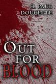 Out for Blood (a Matt Murphy Mystery Book Two)