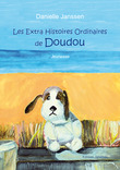 Les Extra Histoires Ordinaires de Doudou