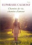 Chemins de vie, Chemins d'amour