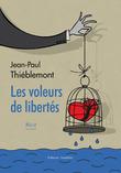 Les voleurs de libertés