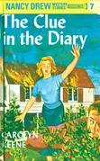 Nancy Drew 07: The Clue in the Diary: The Clue in the Diary