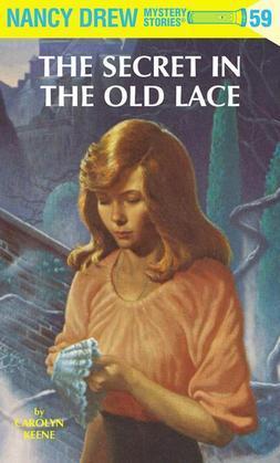 Nancy Drew 59: The Secret in the Old Lace