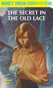 Nancy Drew 59: The Secret in the Old Lace