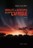 Moralité et aventures - Ca c'est l'Afrique