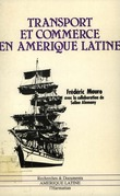 Transport et commerce en Amérique latine. 1800-1970