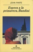 Espera a la primavera, Bandini
