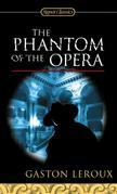 The Phantom of the Opera: Centennial Edition