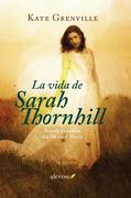 La vida de Sarah Thornhill
