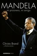 Mandela, mi prisionero, mi amigo