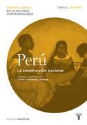 Perú: La construcción nacional; 1830-1880