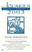 Total Horoscopes 2003: Aquarius
