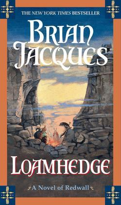 Loamhedge: A Novel of Redwall