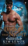 Darker Than Night: A Novel of the Shadow Guard