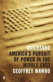 Quicksand: America's Pursuit of Power in the Middle East