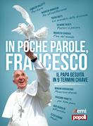 In poche parole, Francesco