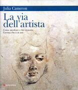Julia Cameron - La via dell'artista