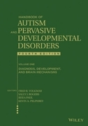 Handbook of Autism and Pervasive Developmental Disorders, Diagnosis, Development, and Brain Mechanisms