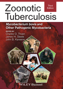 Zoonotic Tuberculosis: Mycobacterium bovis and Other Pathogenic Mycobacteria