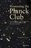 Promoting the Planck Club: How Defiant Youth, Irreverent Researchers and Liberated Universities Can Foster Prosperity Indefinitely