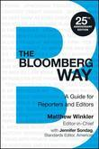 The Bloomberg Way: A Guide for Reporters and Editors