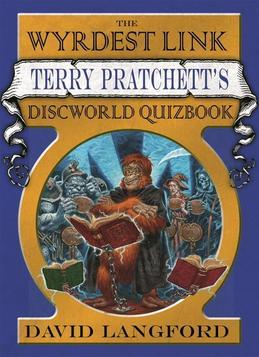 The Wyrdest Link: Terry Pratchett's Discworld Quizbook