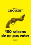 101 raisons de ne pas voter