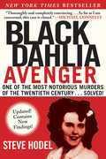 Steve Hodel - Black Dahlia Avenger: The True Story