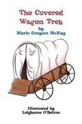 The Covered Wagon Trek