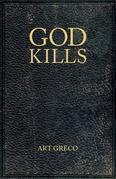 God Kills: Spirituality of a Christian Pragmatist