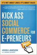 Kick Ass Social Commerce for E-preneurs: It's Not About Likes—It's About Sales