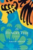 The Hungry Tide: A Novel
