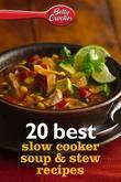 Betty Crocker 20 Best Slow Cooker Soup and Stew Recipes
