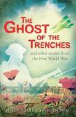 The Ghost of the Trenches and other stories
