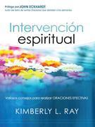Intervención espiritual: Consejos poderosos para oraciones efectivas.