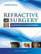 Refractive Surgery: An Interactive Case-Based Approach