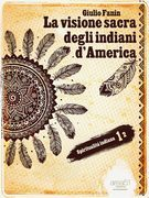 La visione sacra degli indiani d'America