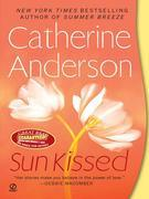 Catherine Anderson - Sun Kissed