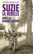 Suzie la rebelle - Dans la grande guerre