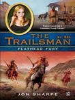 The Trailsman #321: Flathead Fury
