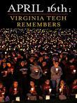 April 16th: Virginia Tech Remembers