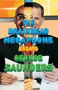 George Saunders - The Braindead Megaphone