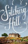 Solsbury Hill: A Novel