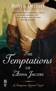 Temptations of Anna Jacobs: A Dangerous Liaisons Novel (InterMix)