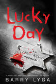 Lucky Day: An I Hunt Killers Novella