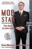 Mob Star: The Story of John Gotti: The Story of John Gotti